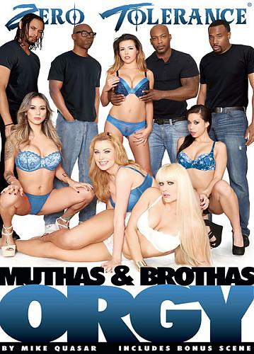 Muthas and Bruthas Orgy